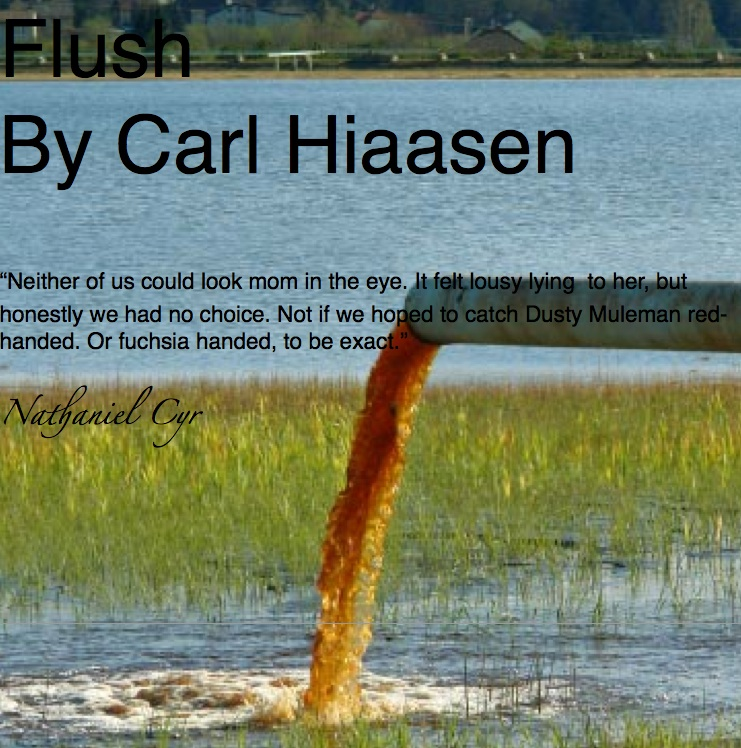 a review of flush by carl hiassen a suspenseful novel John dann macdonald (july 24, 1916 – december 28, 1986) was an american  writer of novels and short stories, known for his thrillers macdonald was a prolific  author of crime and suspense novels, many of  before there were lee child  and carl hiaasen, there was macdonald — as prescient and verbally precise as .